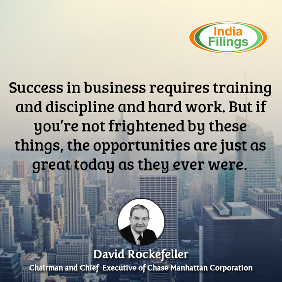 David Rockefeller Quote, Success in business requires training and discipline and hard work. But if you're not frightened by these things, the opportunities are just as great today as they ever were