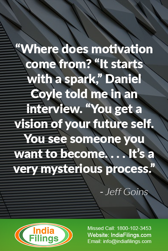 """Where does motivation come from? ""It starts with a spark,"" Daniel Coyle told me in an interview. ""You get a vision of your future self. You see someone you want to become. . . . It's a very mysterious process."""