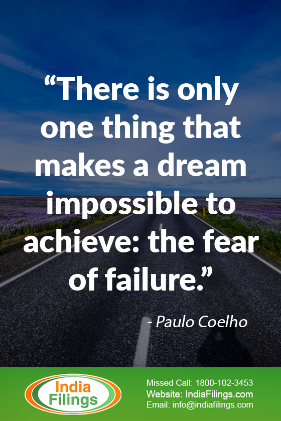 """There is only one thing that makes a dream impossible to achieve: the fear of failure."""