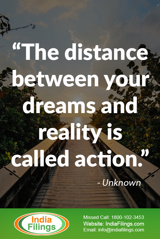 """The distance between your dreams and reality is called action."""