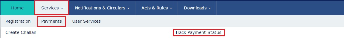 GST Track Payment Status Option