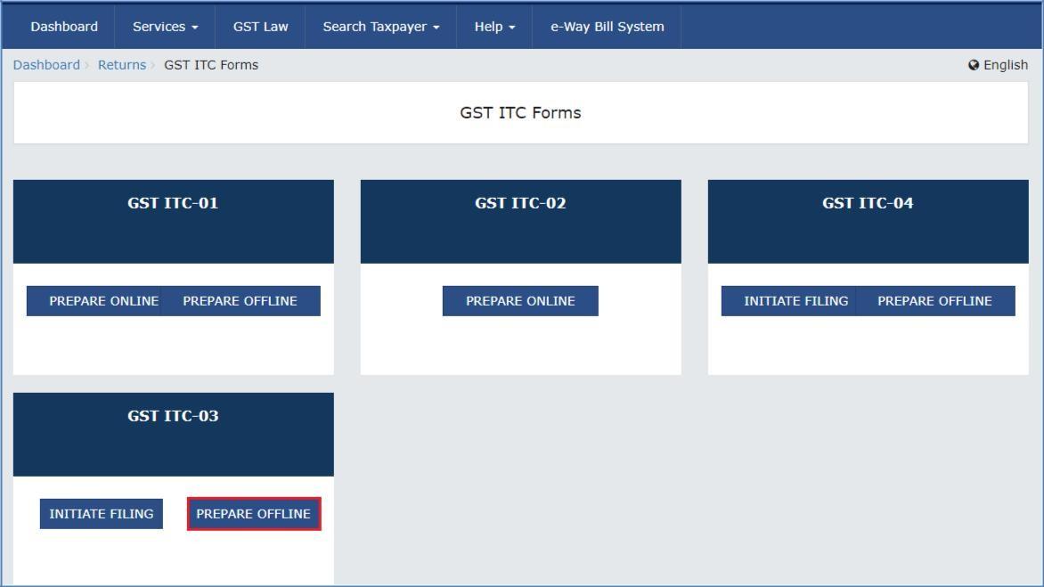Step 3- Offline Filing of Form GST ITC-03